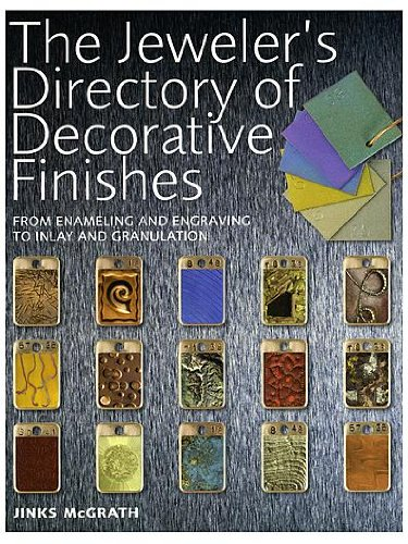 Writer's Digest The Jeweler's Directory of Decorative Finishes The Jeweler's Directory of Decorative Finishes