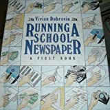 img - for Running a School Newspaper (First Book Series) book / textbook / text book