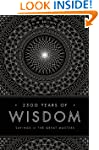 2500 Years of Wisdom: Sayings of the...