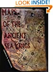 Maps of the Ancient Sea Kings: Eviden...