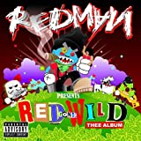 "Red Gone Wild: Thee Albumvon ""Redman"""