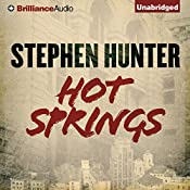 Hot Springs | Stephen Hunter