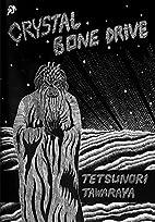 Crystal Bone Drive by Tetsunori Tawaraya