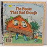 The House That Had Enough (A Big Little Golden Book) by P. E. King (1986) Hardcover