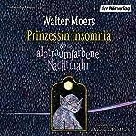 Prinzessin Insomnia & der alptraumfarbene Nachtmahr (Zamonien 8) | Walter Moers