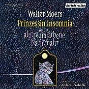 Prinzessin Insomnia & der alptraumfarbene Nachtmahr (Zamonien 8)   Walter Moers
