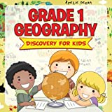 Grade 1 Geography: Discovery For Kids (Geography For Kids)