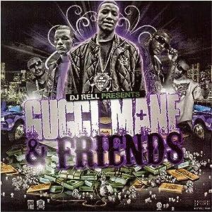 Gucci Mane & Friends