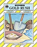 img - for Gold Rush Thematic Unit (Thematic Units Series) by Bednar Nancy (1994-10-01) Paperback book / textbook / text book