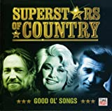 Superstars of Country - Good Ol Songs