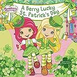 A Berry Lucky St. Patrick s Day (Strawberry Shortcake)
