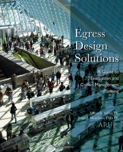 Egress Design Solutions: A Guide to Evacuation and Crowd...