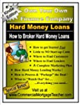 How to Broker Hard Money Loans