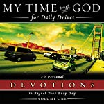 My Time With God for Daily Drives: Vol. 1: 20 Personal Devotions to Refuel Your Day |  Thomas Nelson, Inc