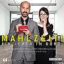 Mahlzeit! Ein Leben im Büro Hörbuch von  div. Gesprochen von: Iris Berben, Christoph Maria Herbst, Andreas Platthaus