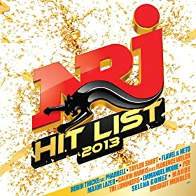 NRJ Hit List 2013 [Explicit]