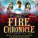 The Fire Chronicle: The Book of Beginning 2 | John Stephens
