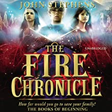 The Fire Chronicle: The Book of Beginning 2 (       UNABRIDGED) by John Stephens Narrated by Jim Dale