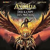 Der Kampf des Phönix (Die Chroniken von Avantia 1)   Adam Blade