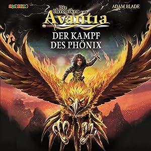 Der Kampf des Phönix (Die Chroniken von Avantia 1) Hörbuch