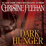 Dark Hunger: Dark Series, Book 14 (       UNABRIDGED) by Christine Feehan Narrated by Karina Galt
