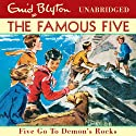 Famous Five: 19: Five Go to Demon's Rocks Audiobook by Enid Blyton Narrated by Jan Francis