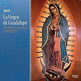 La Virgen de Guadalupe Calendar
