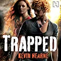 Trapped: The Iron Druid Chronicles, Book 5 Audiobook by Kevin Hearne Narrated by Christopher Ragland