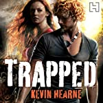 Trapped: The Iron Druid Chronicles, Book 5 (       UNABRIDGED) by Kevin Hearne Narrated by Christopher Ragland