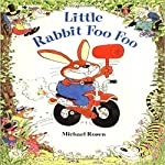 Little Rabbit Foo Foo | Michael Rosen