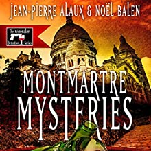 Montmartre Mysteries (Ne tirez pas sur le caviste) (       UNABRIDGED) by Jean-Pierre Alaux, Noël Balen Narrated by Simon Prebble
