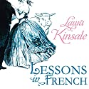 Lessons in French (       UNABRIDGED) by Laura Kinsale Narrated by Nicholas Boulton