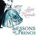 Lessons in French Hörbuch von Laura Kinsale Gesprochen von: Nicholas Boulton