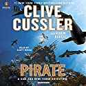 Pirate: A Sam and Remi Fargo Adventure, Book 8 Audiobook by Clive Cussler, Robin Burcell Narrated by Scott Brick