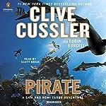 Pirate: A Sam and Remi Fargo Adventure, Book 8 | Clive Cussler,Robin Burcell