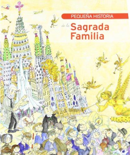 PEQUEÑA HISTORIA DE LA SAGRADA FAMILIA