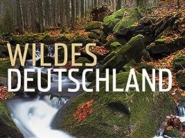 Expeditionen ins Tierreich - Wildes Deutschland