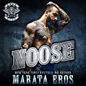 Noose: Road Kill MC #1 Audiobook by Marata Eros Narrated by Justina Raven