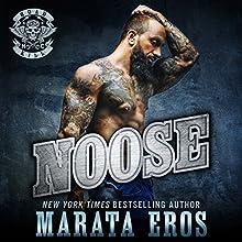 Noose: Road Kill MC #1 Audiobook by Marata Eros Narrated by Justina Raven