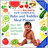 Cover of Annabel Karmel's New Complete Baby & Toddler Meal Planner - 4th Edition by Annabel Karmel 009190031X