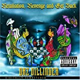 Retaliation, Revenge and Get Back Daz Dillinger