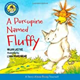 A Porcupine Named Fluffy (Laugh-Along Lessons) (0544003195) by Lester, Helen