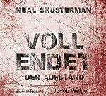 Der Aufstand (Vollendet 2) | Neal Shusterman