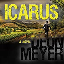 Icarus (       UNABRIDGED) by Deon Meyer Narrated by Simon Vance