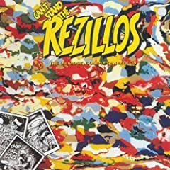 Can\'t Stand The Rezillos: The (Almost) Complete Rezillos