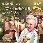 Wir brauchen viel mehr Schafe: Die Online-Omi macht Theater Hörbuch von Renate Bergmann Gesprochen von: Carmen-Maja Antoni