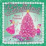 Pinkalicious: Merry Pinkmas! | Victoria Kann