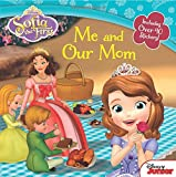 Sofia the First: Me and Our Mom