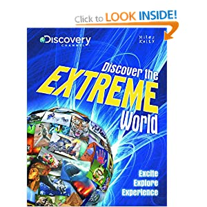 Discover the Extreme World (Discover the World)