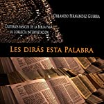 Les Dirás Esta Palabra [They Say This Word] | Orlando Fernández Guerra
